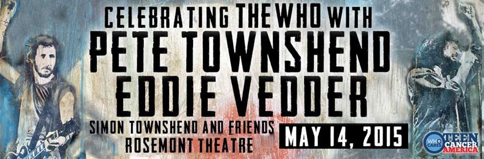 Pete Townshend and Eddie Vedder Announce Concert At Rosemont