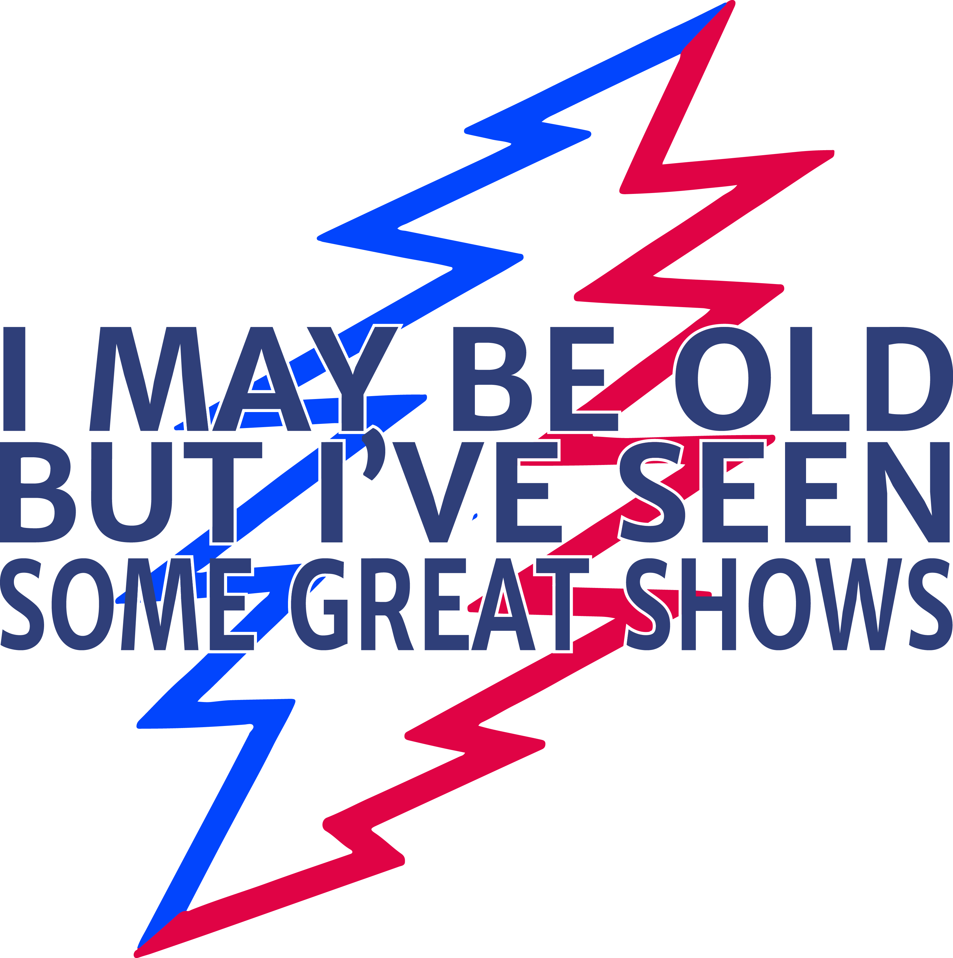 I May Be Old But I've Seen Some Great Shows | Grateful Dead Edition by Apparel Thee Well